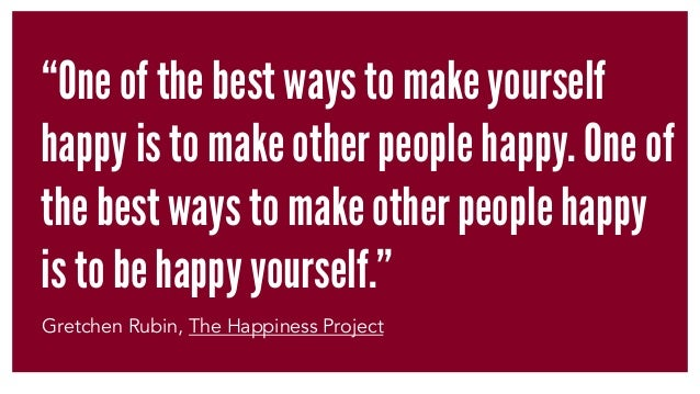 """""""One of the best ways to make yourself happy is to make other people happy. One of the best ways to make other people happ..."""