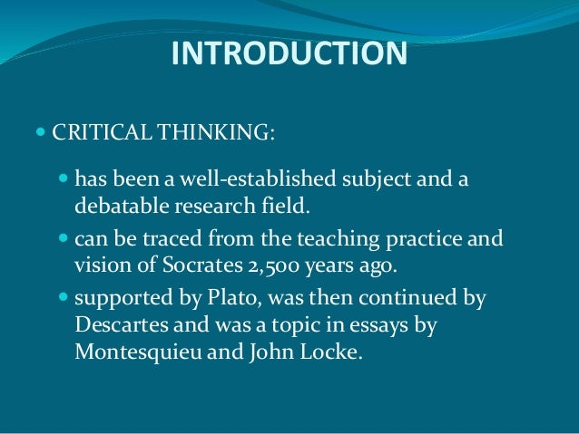critical thinking in teaching english The first author, an english teacher, is doing her master's dissertation based on a   students' reflective and critical thinking [3], helping them develop criteria for.