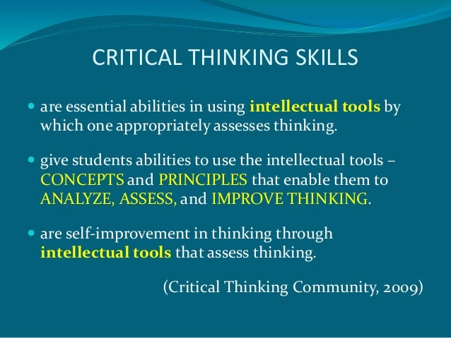 critical thinking concepts and tools 2009 Everyone thinks it is our nature to do so.