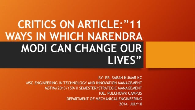 "CRITICS ON ARTICLE:""11 WAYS IN WHICH NARENDRA MODI CAN CHANGE OUR LIVES"" BY: ER. SABAN KUMAR KC MSC ENGINEERING IN TECHNOL..."