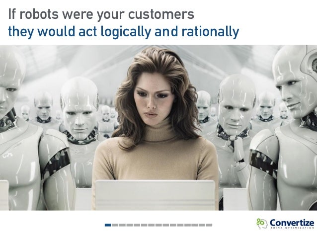 The psychology of robots - Neuroscience and e-commerce Slide 2