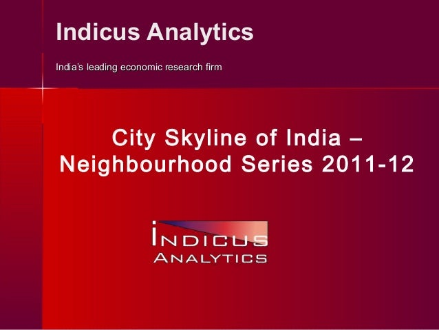 Indicus Analytics India's leading economic research firmIndia's leading economic research firm City Skyline of India – Nei...