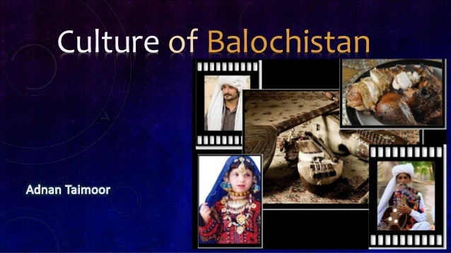 Culture of Balochistan