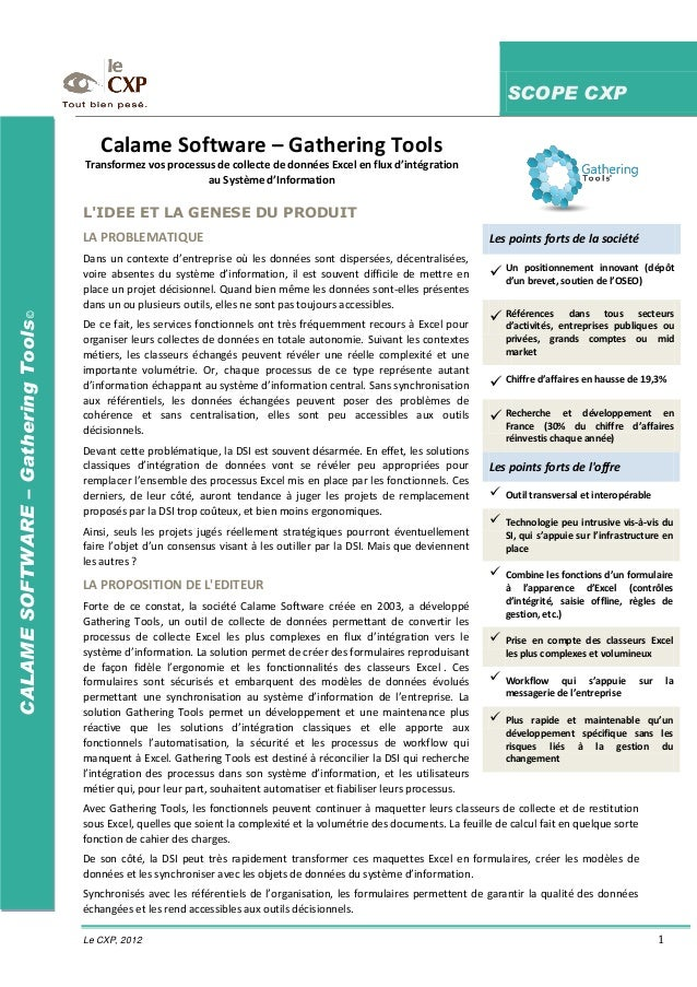 SCOPE CXP Le CXP, 2012 1 CALAMESOFTWARE–GatheringTools© L'IDEE ET LA GENESE DU PRODUIT LA PROBLEMATIQUE Dans un contexte d...