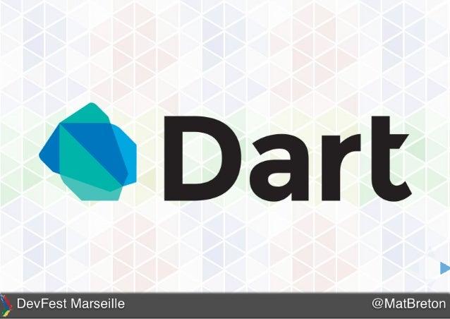Présentation de Dart