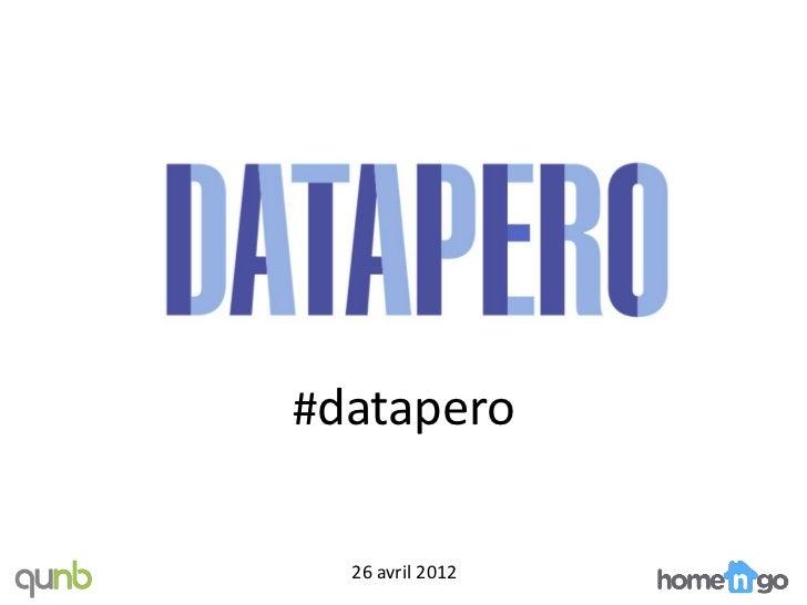 #datapero  26 avril 2012