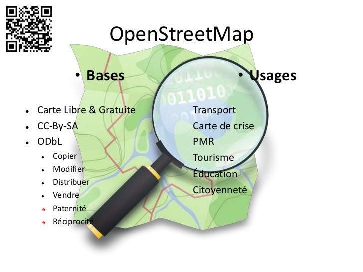 OpenStreetMap             • Bases                   • Usages   Carte Libre & Gratuite   Transport   CC-By-SA            ...