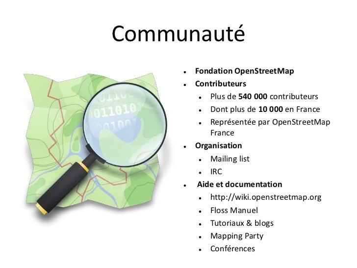 Communauté        Fondation OpenStreetMap        Contributeurs            Plus de 540 000 contributeurs            Don...