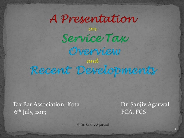 Receipt Surveys Excel A Presentation On Service Tax Overview And Recent Developments Dated Shop Receipt Template Word with Word Template Receipt Excel Tax Bar Association Kota Dr Sanjiv Agarwal Th July  Fca  Invoice Pad Word