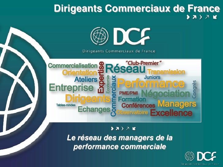 Dirigeants Commerciaux de France  Le réseau des managers de la    performance commerciale
