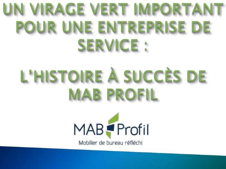 Un virage vert important pour une entreprise de services for Creer une entreprise de service aux entreprises