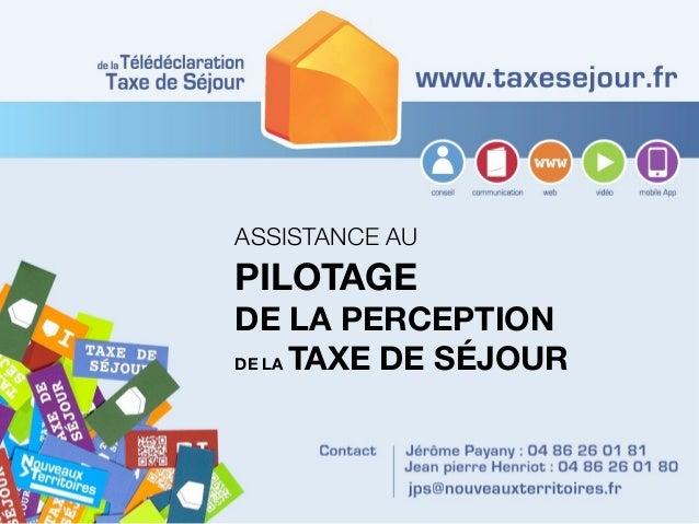 ASSISTANCE AU PILOTAGE DE LA PERCEPTION DE LA TAXE DE SÉJOUR