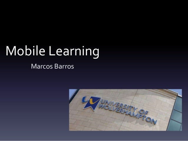 Mobile Learning Marcos Barros