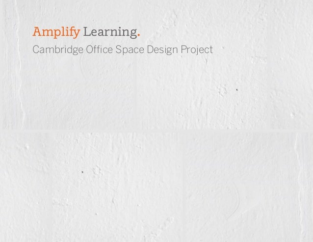 Cambridge Office Space Design Project Amplify Learning.