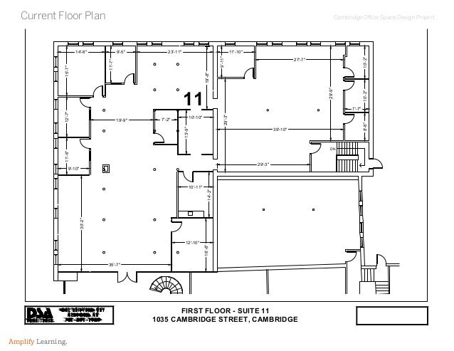"""Cambridge Office Space Design Project Amplify Learning. Current Floor Plan DN 30'-2"""" 11'-6""""12'-7""""15'-7"""" 14'-8"""" 9'-5"""" 11'-7..."""