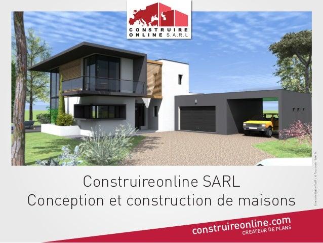 Construireonline SARL Conception et construction de maisons . om nlineDcPLANS nstruireoREATEUR E co C  Construire Online S...
