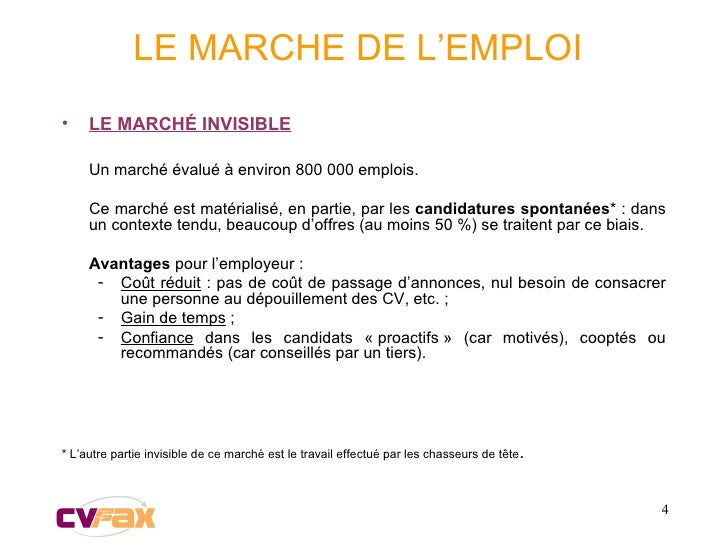 LE MARCHE DE L'EMPLOI <ul><li>LE MARCH É  INVISIBLE </li></ul><ul><li>Un marché évalué à environ 800 000 emplois. </li></u...