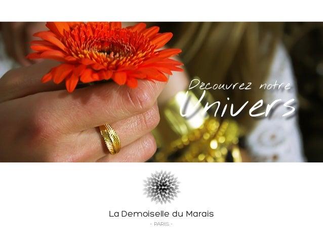 L'univers de La Demoiselle du Marais