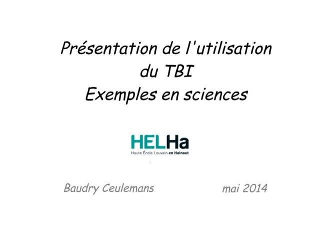 Présentation de l'utilisation du TBI - HELHA Loverval - 2014