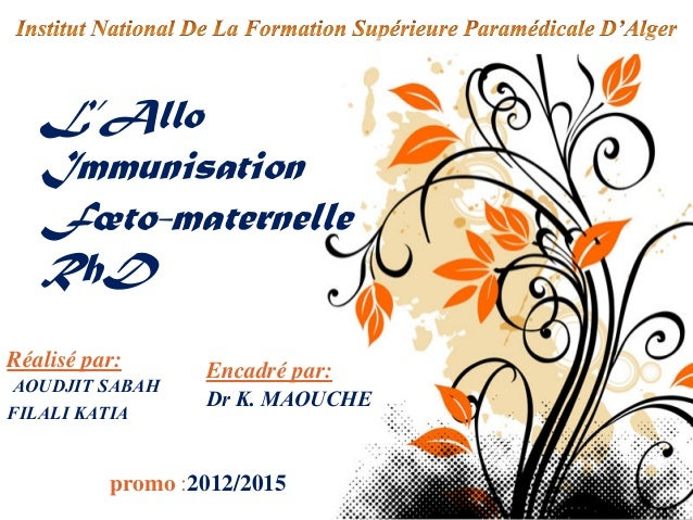 Pour plus de modèles : Modèles Powerpoint PPT gratuits Page 1 L'Allo Immunisation Fœto-maternelle RhD Réalisé par: AOUDJIT...