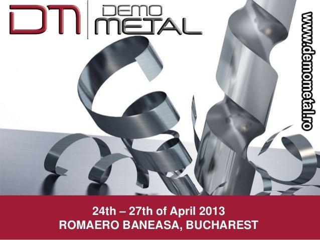 24th – 27th of April 2013ROMAERO BANEASA, BUCHAREST