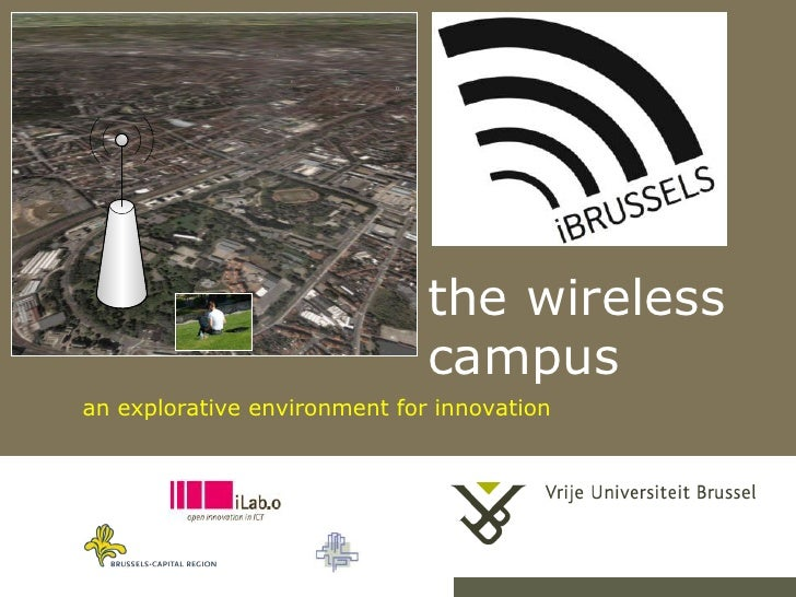 the wireless campus<br />an explorative environment for innovation<br />1<br />