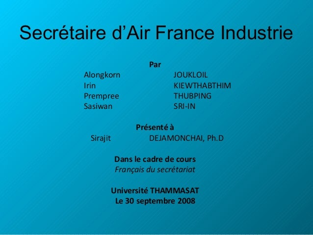 Secrétaire d'Air France Industrie Alongkorn Irin Prempree Sasiwan Sirajit  Par  JOUKLOIL KIEWTHABTHIM THUBPING SRI-IN  Pré...