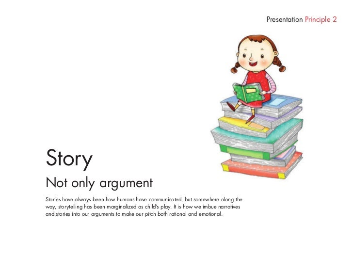 Presentation Principle 5               Play           Not only seriousness           Play allows you to start with a child...