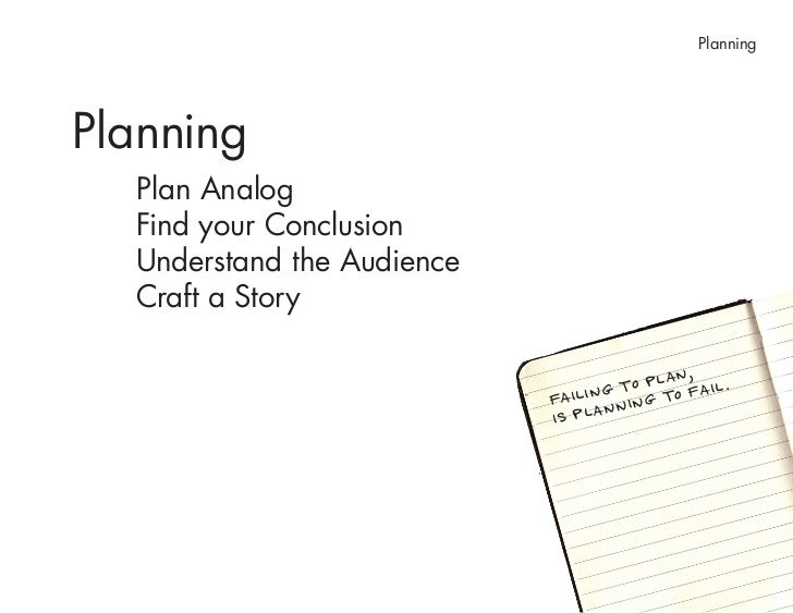 Planning> Craft a Story     Craft a Story Good stories have interesting, clear beginnings; provocative, engaging content a...