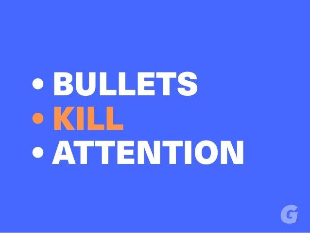 • BULLETS • KILL • ATTENTION