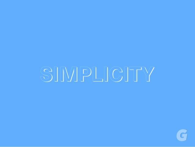 SIMPLICITYSIMPLICITYSIMPLICITY