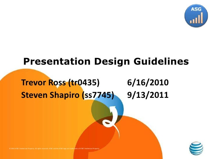 Presentation Design Guidelines<br />Trevor Ross (tr0435) 6/16/2010<br />Steven Shapiro (ss7745)9/13/2011<br />