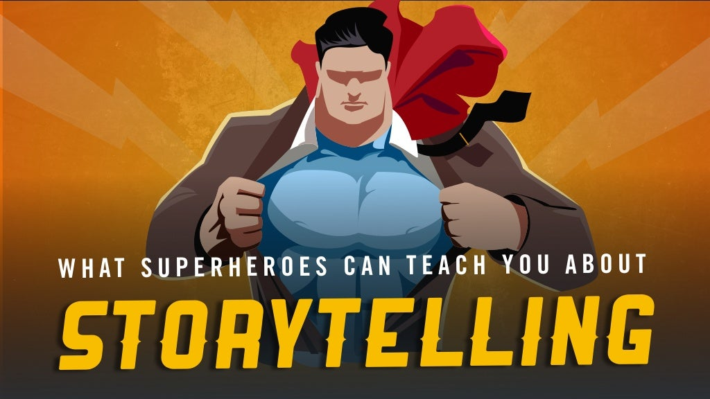 5 Storytelling Lessons From Superhero Stories