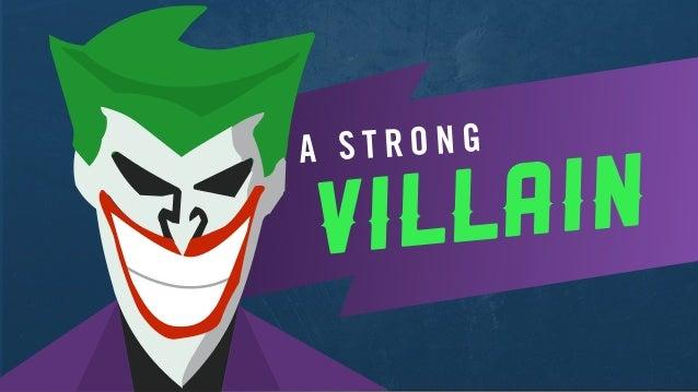 villain A S T R O N G