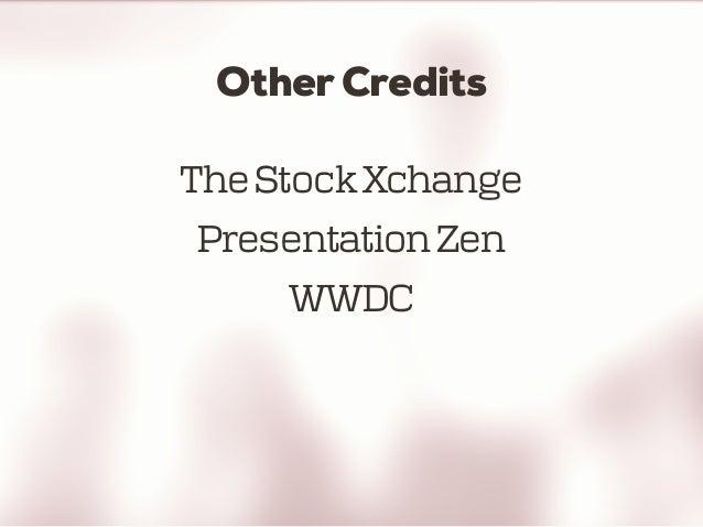 Other Credits TheStockXchange PresentationZen WWDC