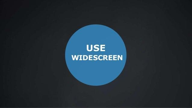 USE WIDESCREEN