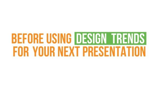 5 Presentation design trends 2017 Slide 2