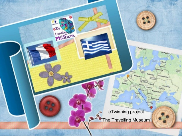 "eTwinning project ""The Travelling Museum"""