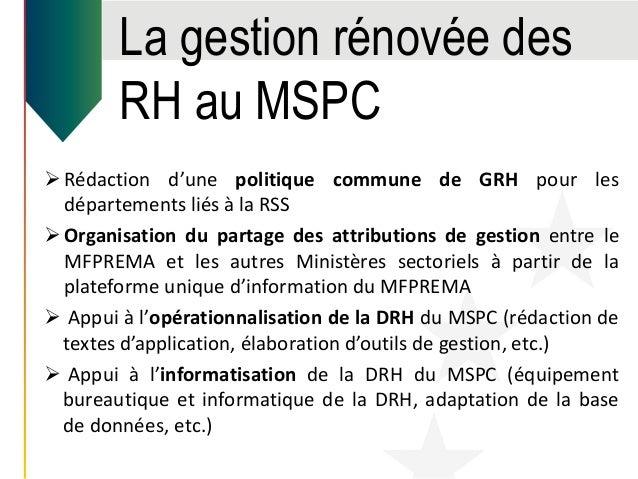 La gestion rénovée des RH au MSPC Rédaction d'une politique commune de GRH pour les départements liés à la RSS Organisat...