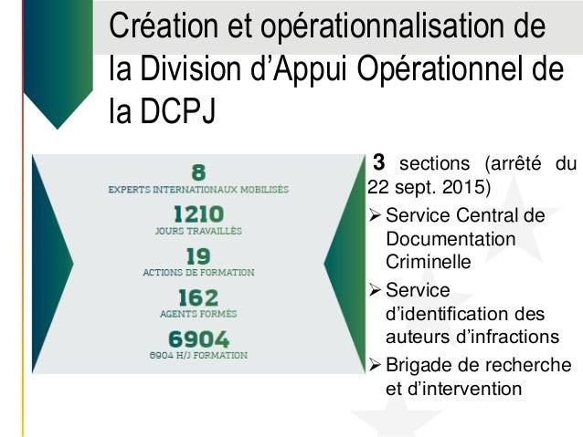 Création et opérationnalisation de la Division d'Appui Opérationnel de la DCPJ La Guinée est aujourd'hui en mesure de répo...