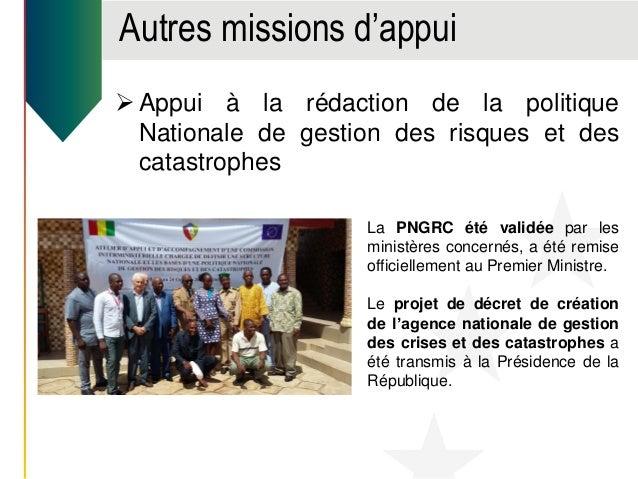 Autres missions d'appui  Appui à la Direction Générale de l'Ecole Nationale de Police 1 expert international a ainsi appu...