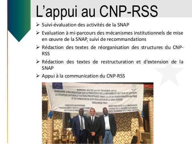 L'appui au CNP-RSS  Suivi-évaluation des activités de la SNAP  Evaluation à mi-parcours des mécanismes institutionnels d...