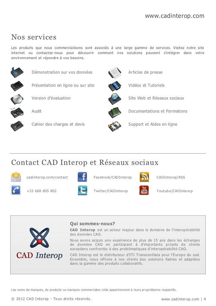 www.cadinterop.comNos servicesLes produits que nous commercialisons sont associés à une large gamme de services. Visitez n...
