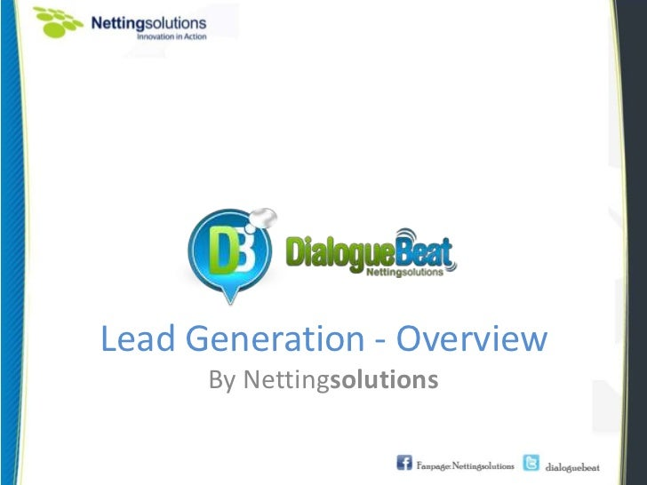Lead Generation - Overview      By Nettingsolutions