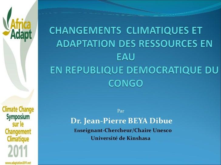 Par Dr. Jean-Pierre BEYA Dibue En seignant-Chercheur/Chaire Unesco  Université de Kinshasa