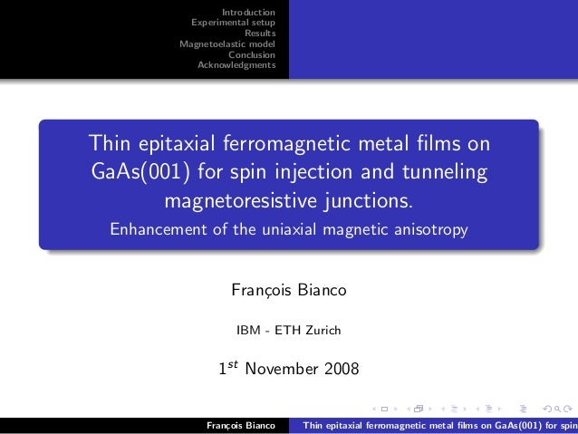Introduction Experimental setup Results Magnetoelastic model Conclusion Acknowledgments Thin epitaxial ferromagnetic metal...