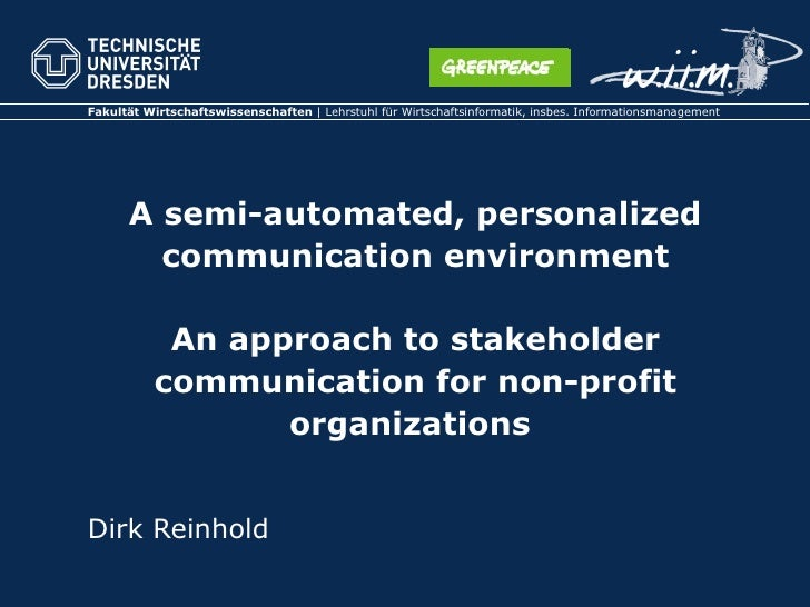 A semi-automated, personalized communication environment An approach to stakeholder communication for non-profit organizat...