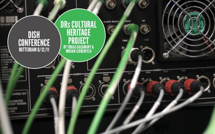 DRs CULTURAL   DISH               HERITAGECONFERENCE            PROJECT                    BY TOBIAS GOLODNOFF &ROTTERDAM ...
