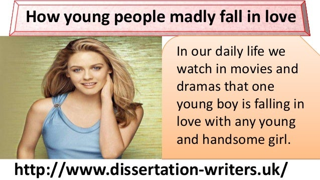 http://www.freelance-writers.club/.co.uk/ How young people madly fall in love In our daily life we watch in movies and dra...