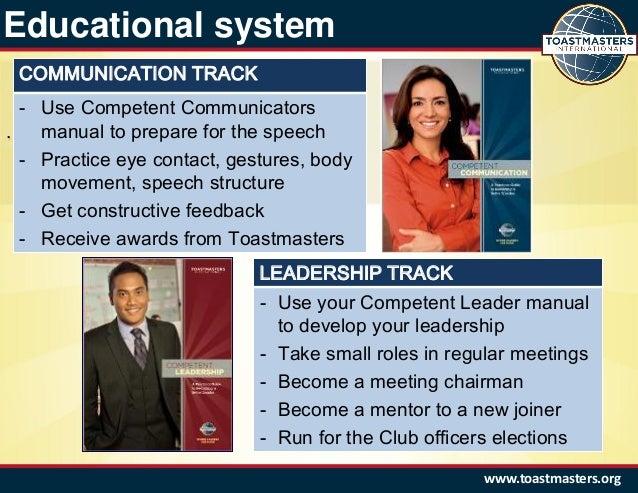 Toastmasters international -traditional education program.